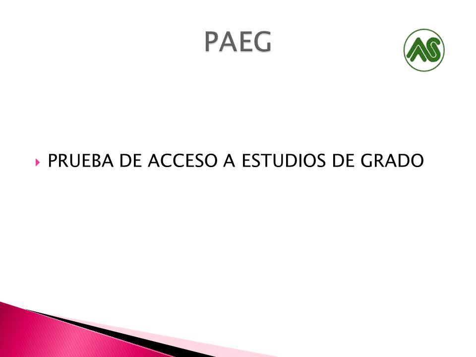 PRUEBA DE ACCESO A ESTUDIOS DE GRADO