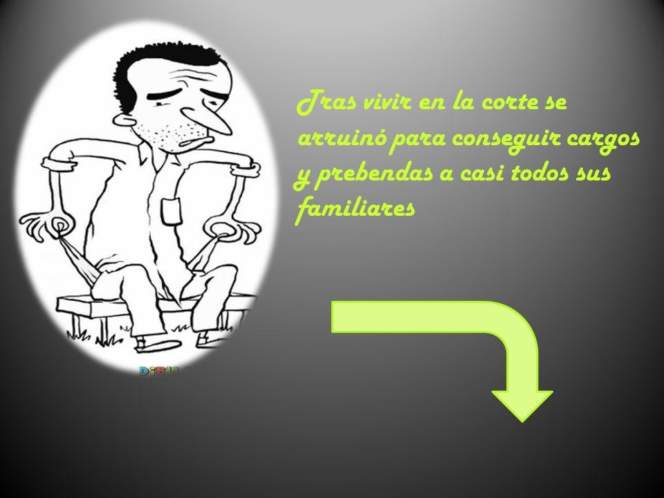 CÓRDOBA 1561-1627 En 1627, perdida la memoria, marchó a Córdoba, donde murió de una apoplejía en medio de una extrema pobreza.