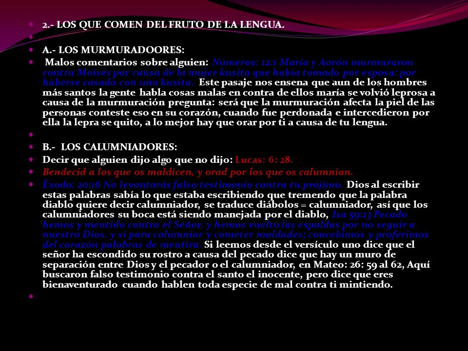 2.- LOS QUE COMEN DEL FRUTO DE LA LENGUA.