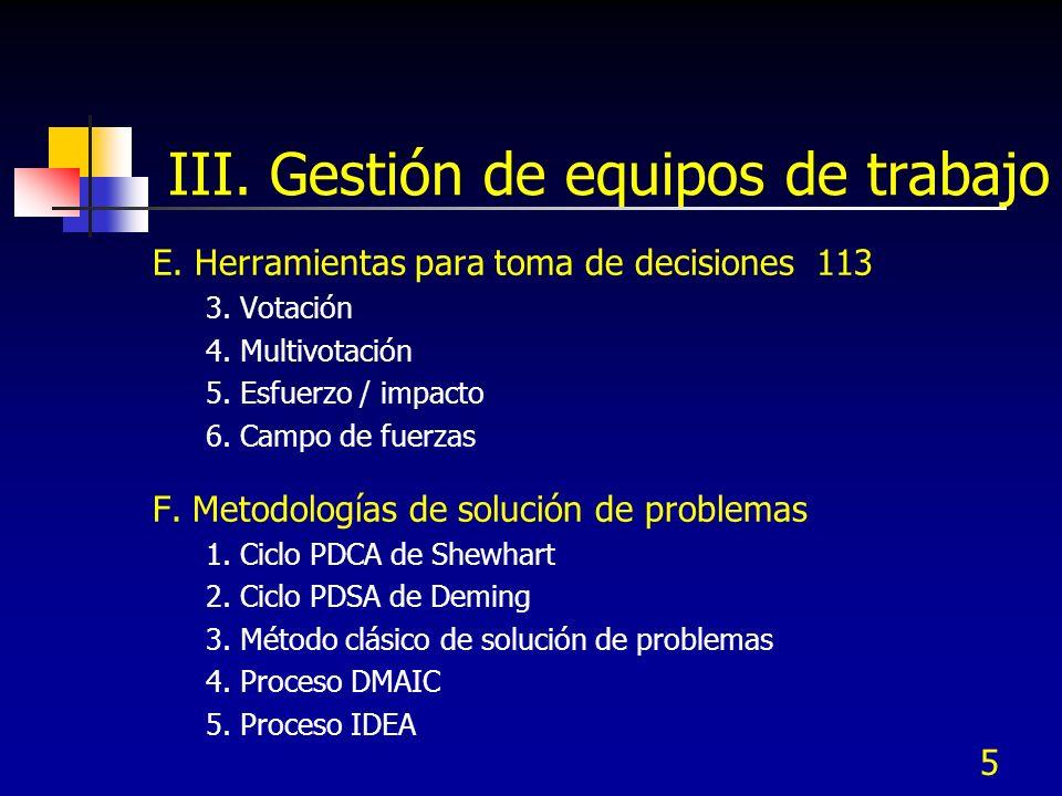 16 Tipo de equipo Estructura (miembros) Mejor aplicación Equipo Celular, dirigidos por supervisor o autodirigidos Miembros de la célula Prob.