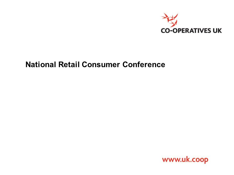 2 www.ica.coop International Co-operative Alliance National Retail Consumer Conference Pauline Green President, International Co-operative Alliance