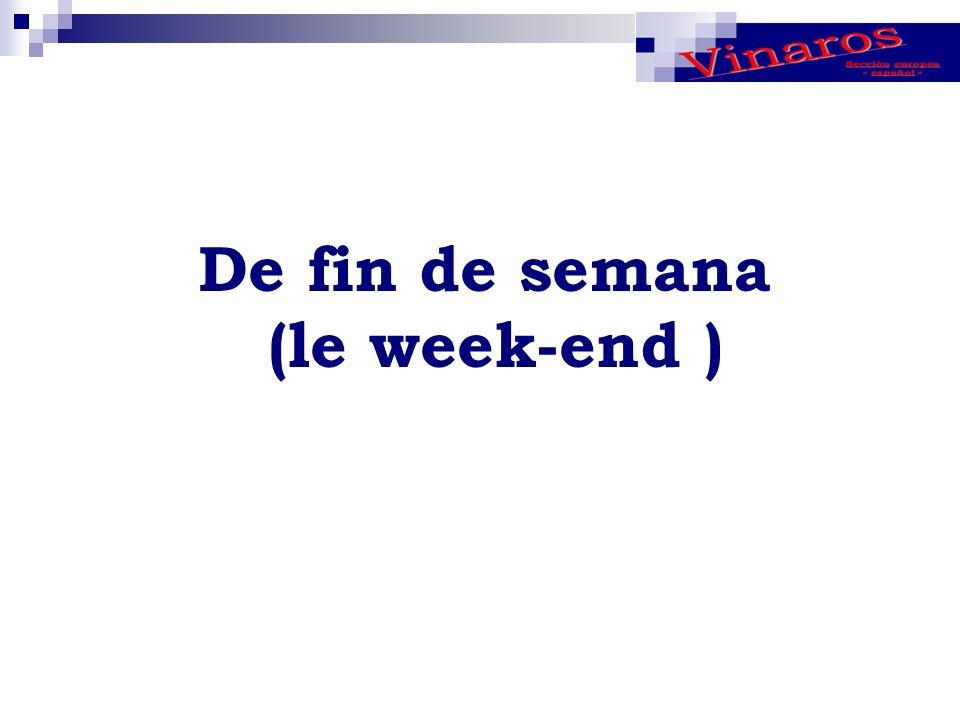 De fin de semana (le week-end )