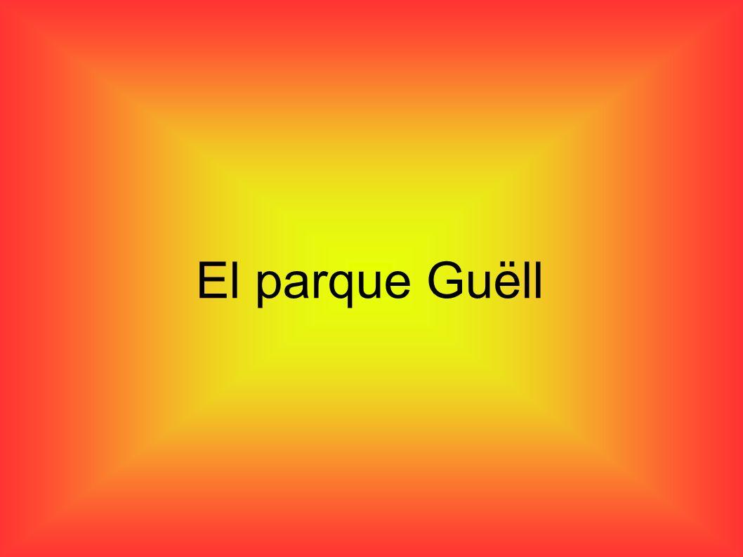 El parque Guëll