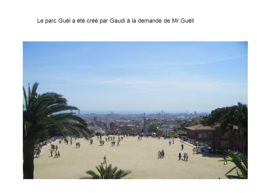Le parc Guël a été créé par Gaudi à la demande de Mr.Guëll