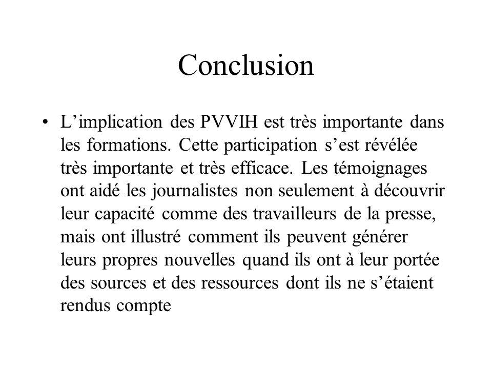 Conclusion Limplication des PVVIH est très importante dans les formations.