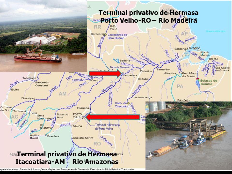 Terminal privativo de Hermasa Itacoatiara-AM – Rio Amazonas Terminal privativo de Hermasa Porto Velho-RO – Rio Madeira
