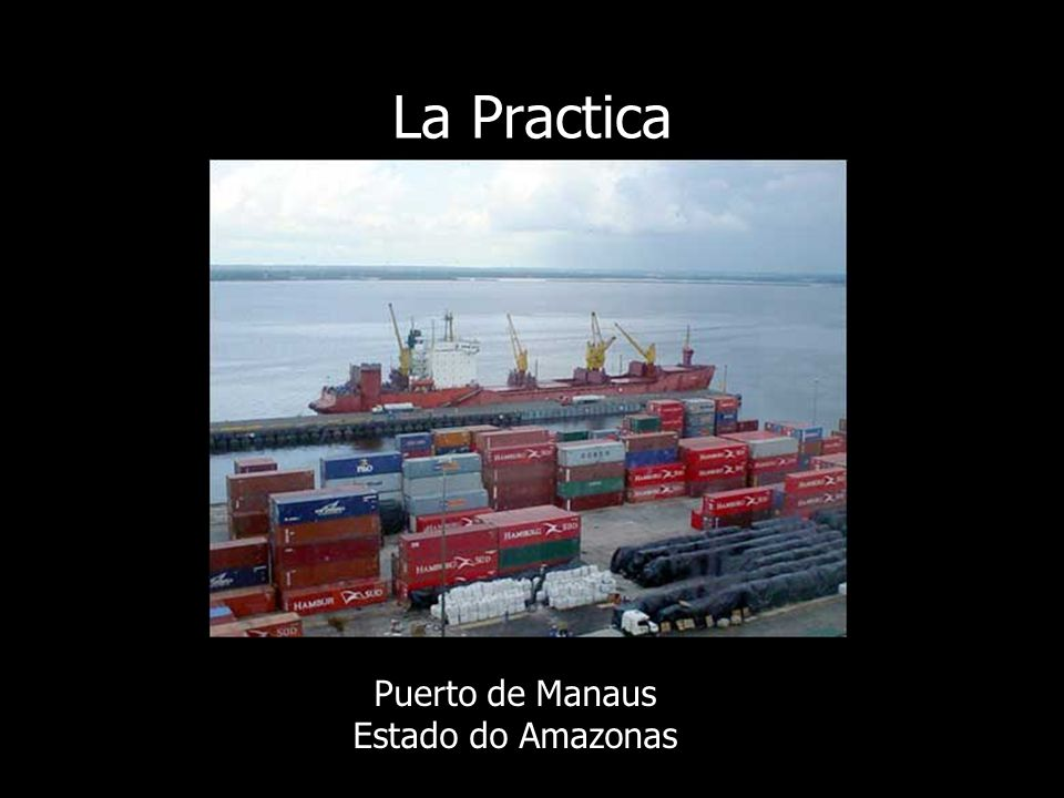 La Practica Puerto de Manaus Estado do Amazonas