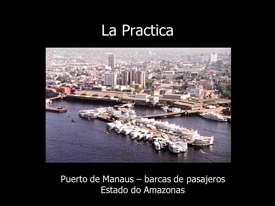 La Practica Puerto de Manaus – barcas de pasajeros Estado do Amazonas