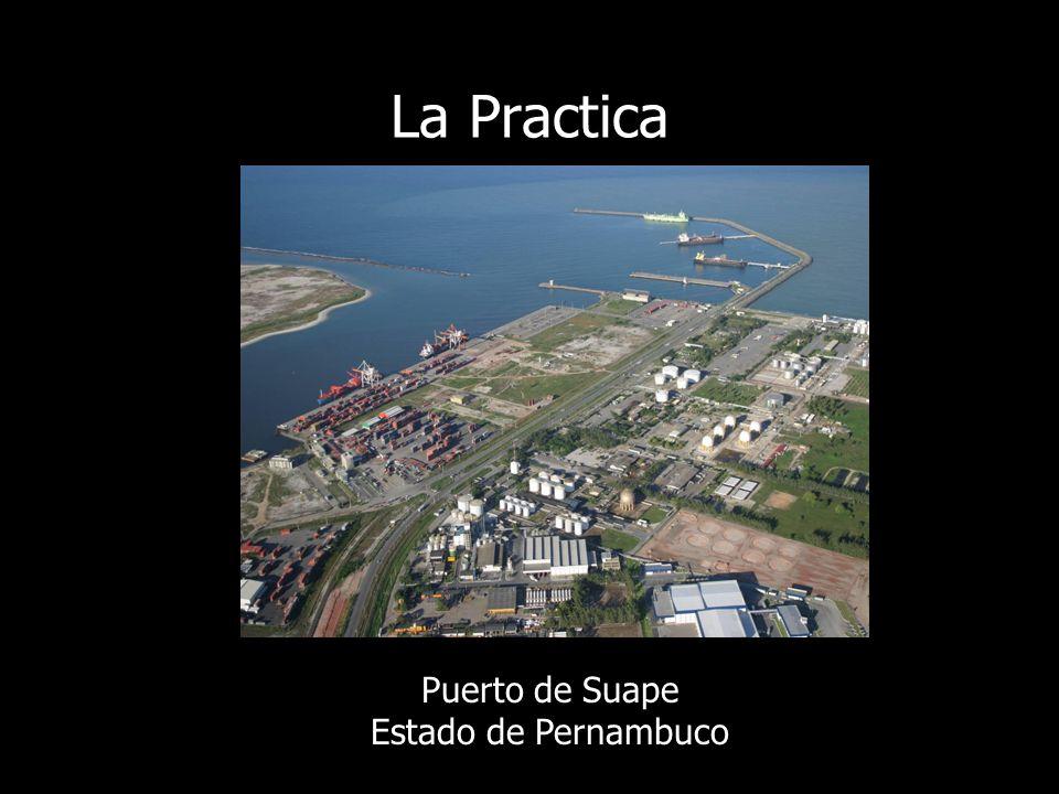 La Practica Puerto de Suape Estado de Pernambuco