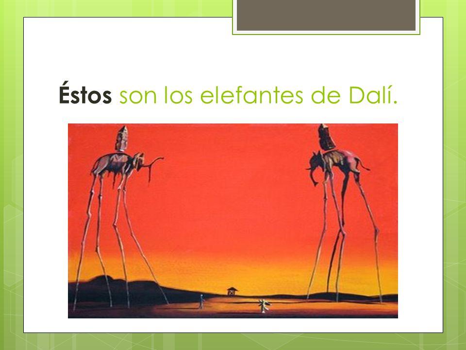 Éstos son los elefantes de Dalí.