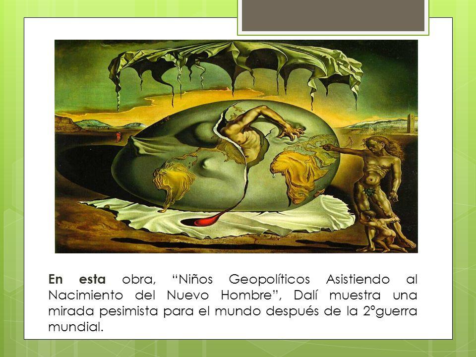 En esta obra, Niños Geopolíticos Asistiendo al Nacimiento del Nuevo Hombre, Dalí muestra una mirada pesimista para el mundo después de la 2ºguerra mundial.
