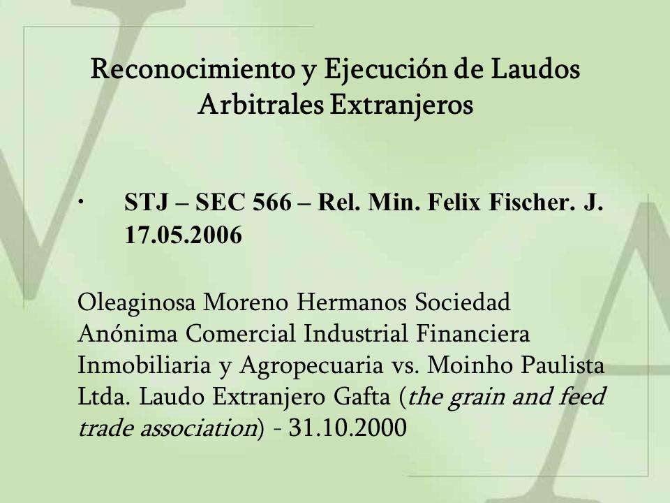 Reconocimiento y Ejecución de Laudos Arbitrales Extranjeros STJ – SEC 566 – Rel.