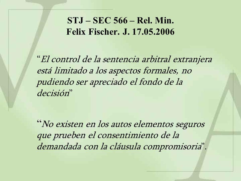 STJ – SEC 566 – Rel. Min. Felix Fischer. J.