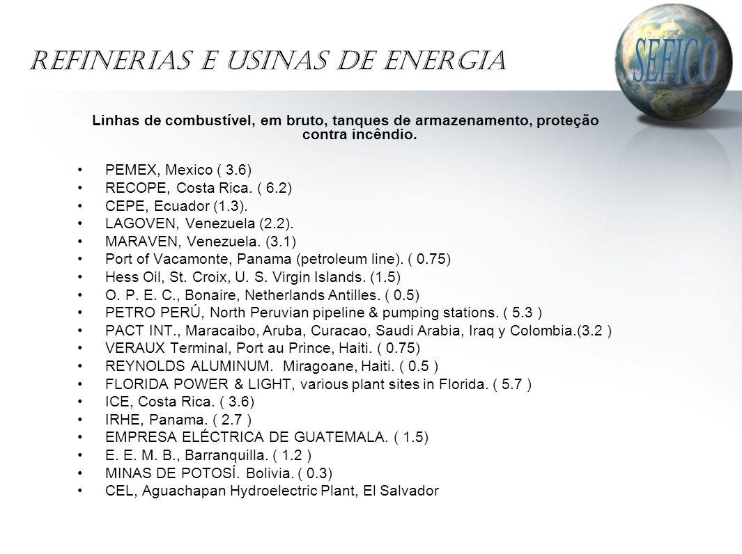 REFINERIAS e USINAS de ENERGIA Linhas de combustível, em bruto, tanques de armazenamento, proteção contra incêndio.