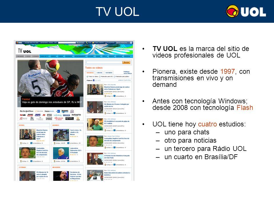 TV UOL TV UOL es la marca del sitio de videos profesionales de UOL Pionera, existe desde 1997, con transmisiones en vivo y on demand Antes con tecnolo