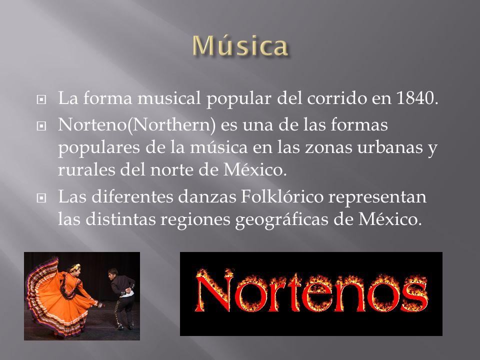 La forma musical popular del corrido en 1840.