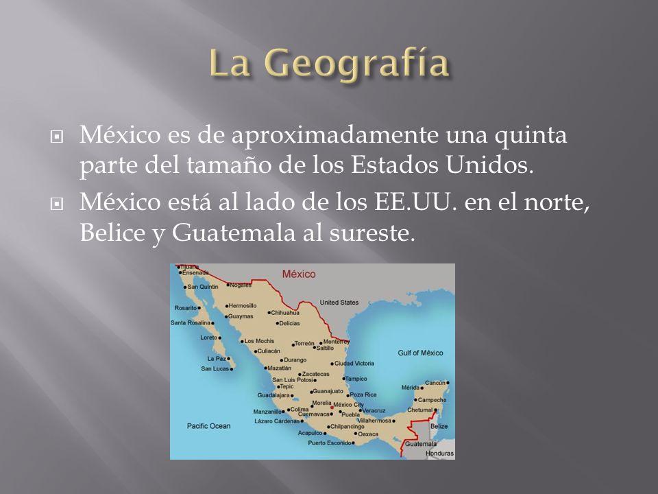 México es de aproximadamente una quinta parte del tamaño de los Estados Unidos.