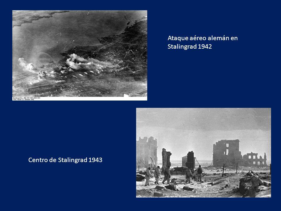 Ataque aéreo alemán en Stalingrad 1942 Centro de Stalingrad 1943