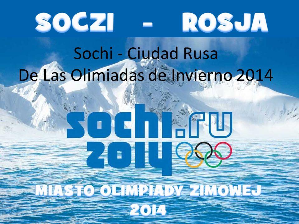 Sochi - Ciudad Rusa De Las Olimiadas de Invierno 2014