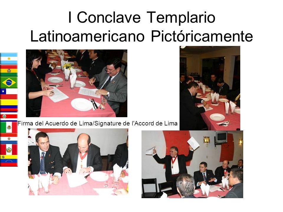 I Conclave Templario Latinoamericano Pictóricamente Entrega de Credencial Prioral a México/ Remise de Lettre de créance Prioral au Mexique