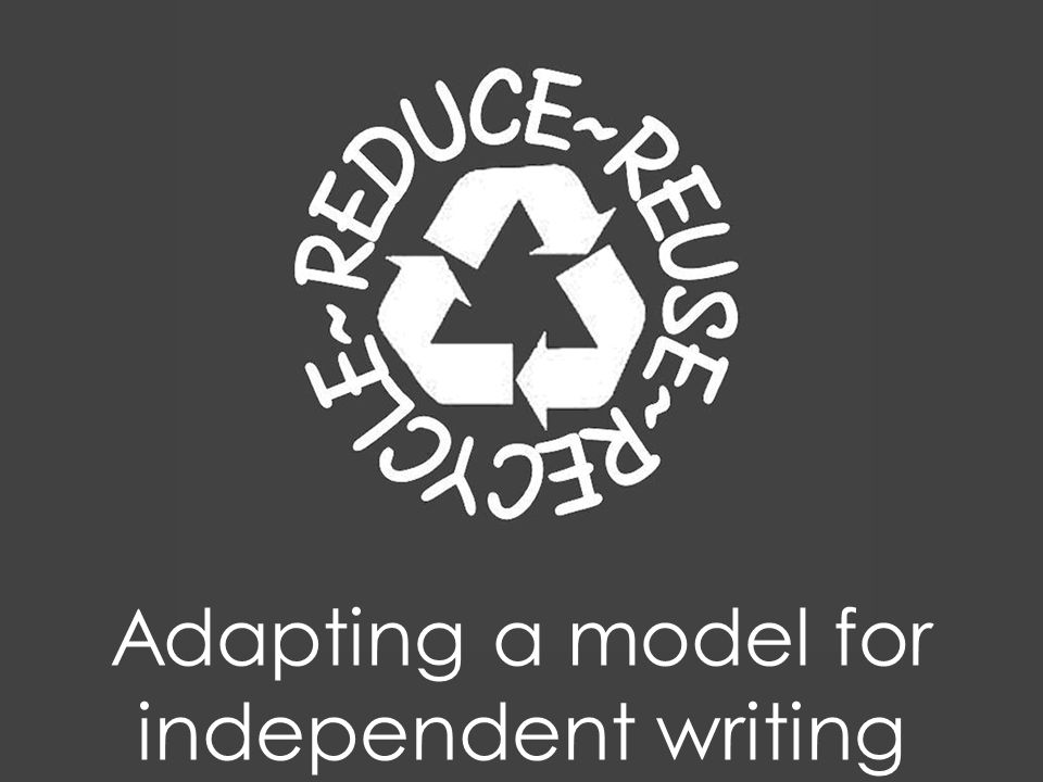 Adapting a model for independent writing