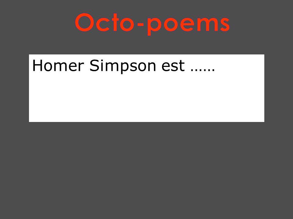 Homer Simpson est ……