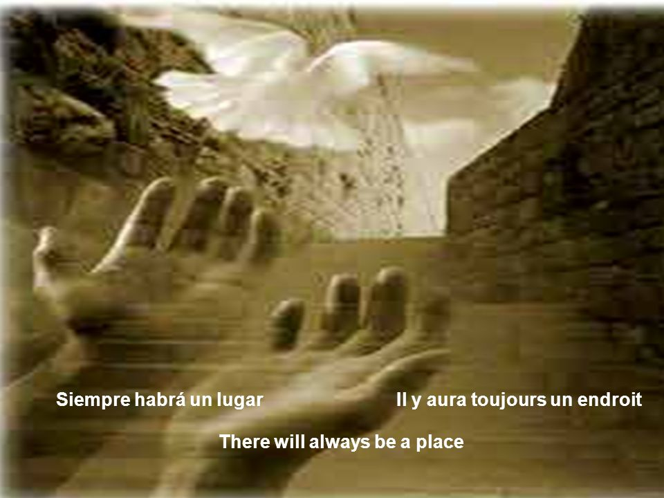Y si al fin nos damos la mano And if we finally walk hand in hand Et si enfin nous nous donnons tous la main