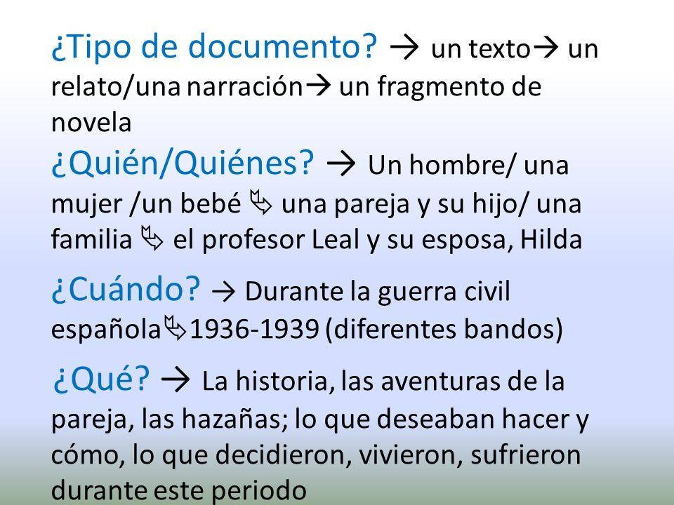 ¿Tipo de documento.un texto un relato/una narración un fragmento de novela ¿Quién/Quiénes.
