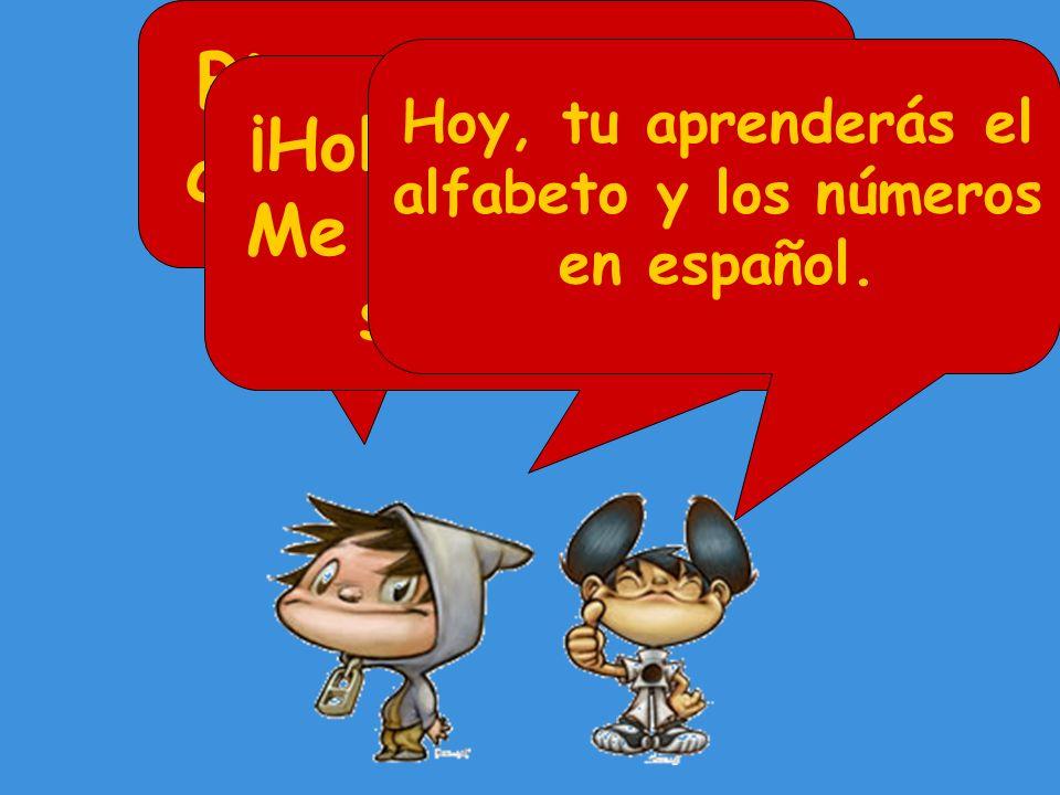 Bienvenido en el curso de español ¡Hola.¿Qué tal.