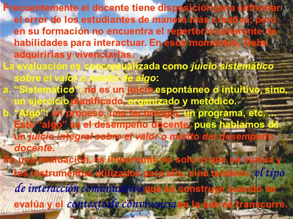 Ramón R. Abarca Fernández Frecuentemente el docente tiene disposición para enfrentar el error de los estudiantes de manera más creativa; pero en su fo