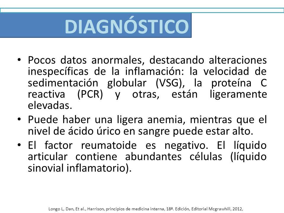 Diagnóstico Pocos datos anormales, destacando alteraciones inespecíficas de la inflamación: la velocidad de sedimentación globular (VSG), la proteína