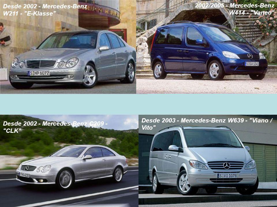 Desde 2002 - Mercedes-Benz W211 -