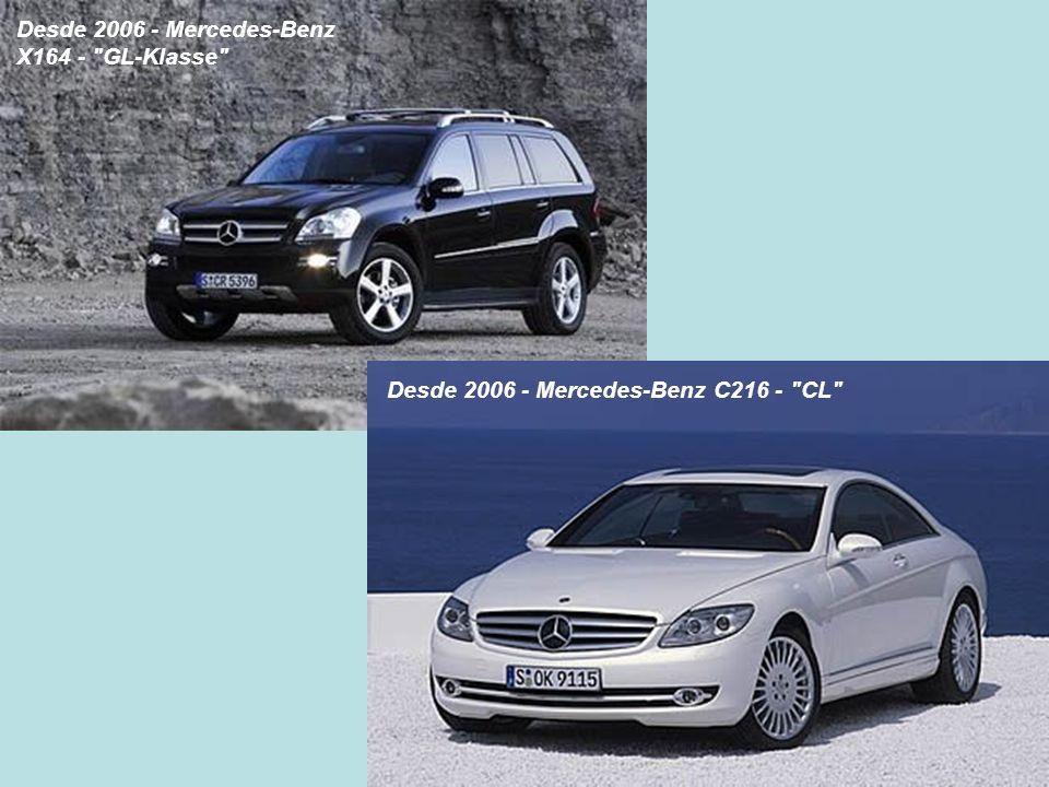 Desde 2006 - Mercedes-Benz X164 -