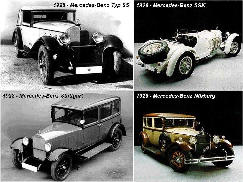 1928 - Mercedes-Benz Typ SS 1928 - Mercedes-Benz Nürburg1928 - Mercedes-Benz Stuttgart 1928 - Mercedes-Benz SSK