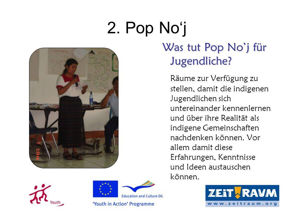 2. Pop Noj Was tut Pop Noj für Jugendliche. Was tut Pop Noj für Jugendliche.