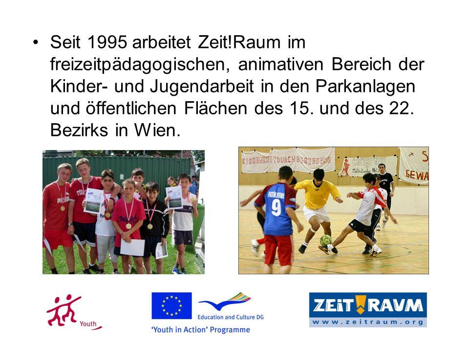 Seit 1995 arbeitet Zeit!Raum im freizeitpädagogischen, animativen Bereich der Kinder- und Jugendarbeit in den Parkanlagen und öffentlichen Flächen des 15.