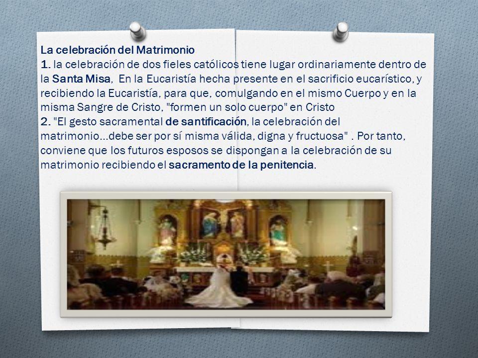 La celebración del Matrimonio 1.
