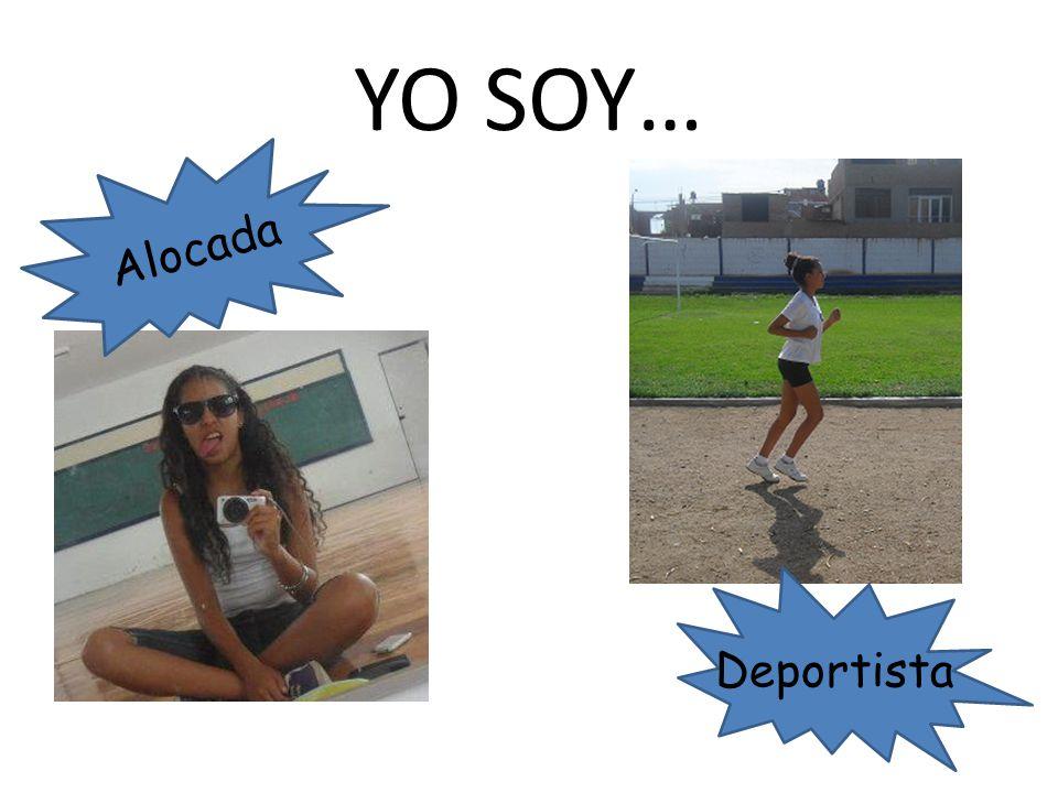 Deportista A l o c a d a YO SOY…