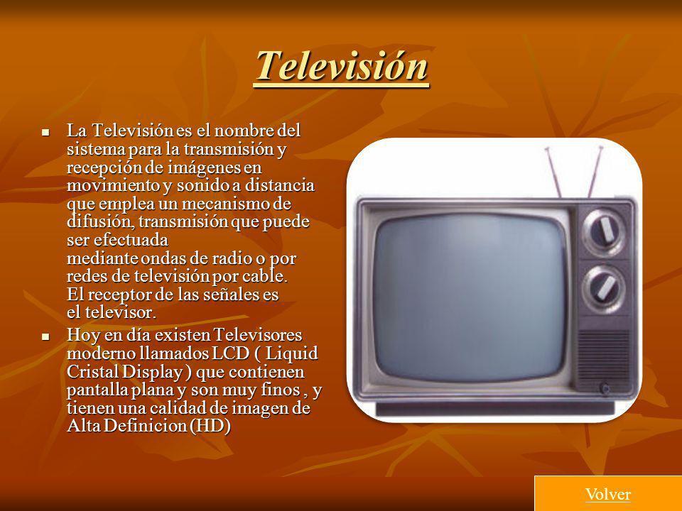 Televisión La Televisión es el nombre del sistema para la transmisión y recepción de imágenes en movimiento y sonido a distancia que emplea un mecanis