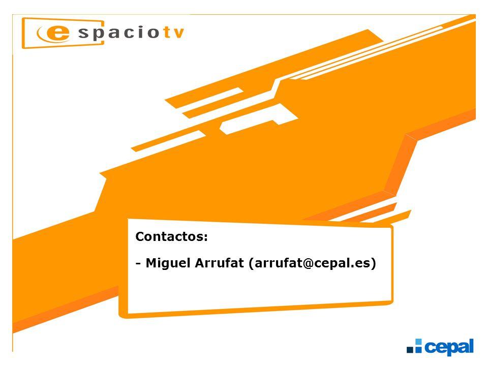 Contactos: - Miguel Arrufat (arrufat@cepal.es)