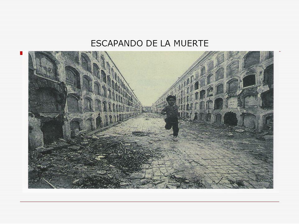 ESCAPANDO DE LA MUERTE