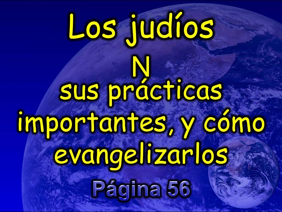 13. Jesús es el Mesías que ellos han anhelado por tantos años