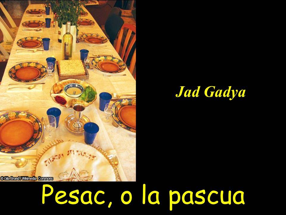 Pesac, o la pascua Jad Gadya