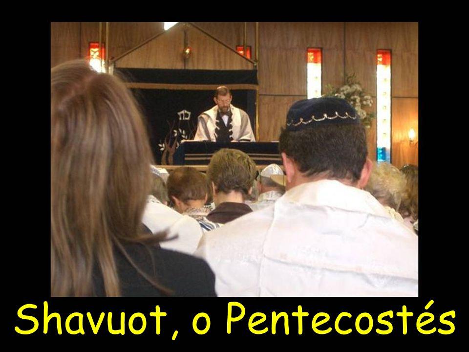 Shavuot, o Pentecostés