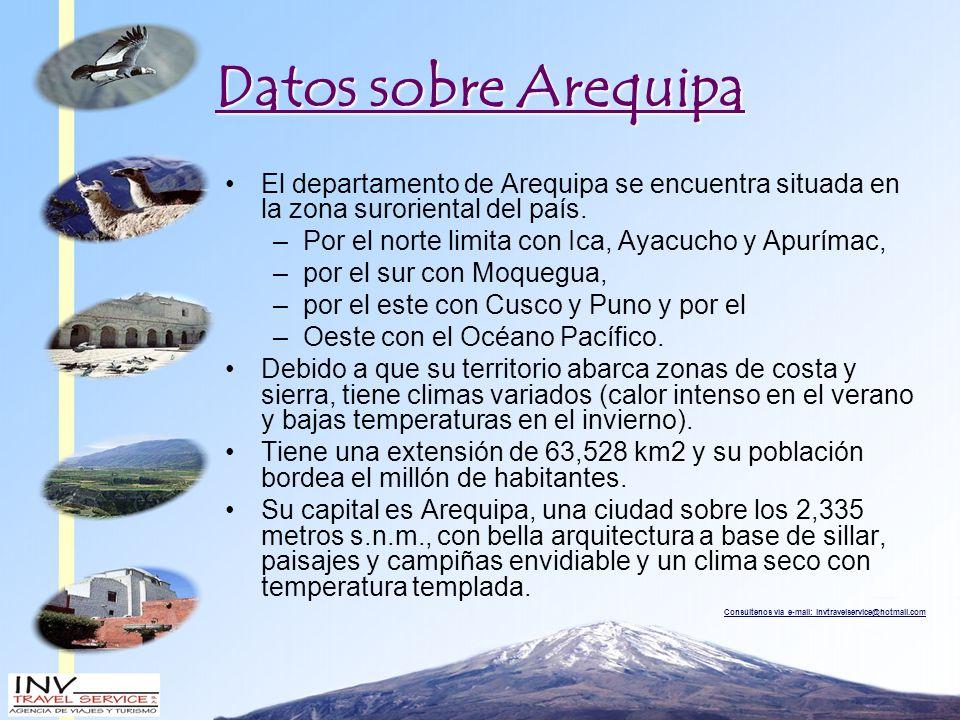 Datos sobre Arequipa El departamento de Arequipa se encuentra situada en la zona suroriental del país.