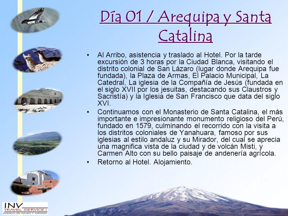 Día 01 / Arequipa y Santa Catalina Al Arribo, asistencia y traslado al Hotel.
