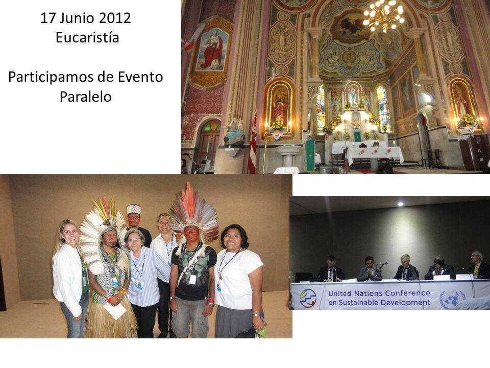 17 Junio 2012 Eucaristía Participamos de Evento Paralelo