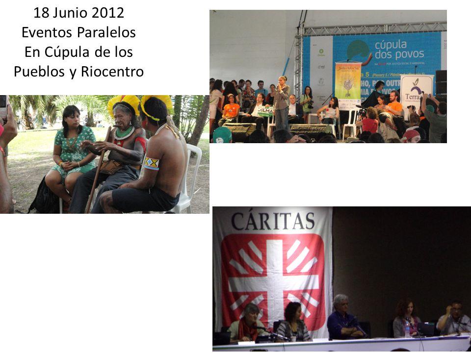 18 Junio 2012 Eventos Paralelos En Cúpula de los Pueblos y Riocentro