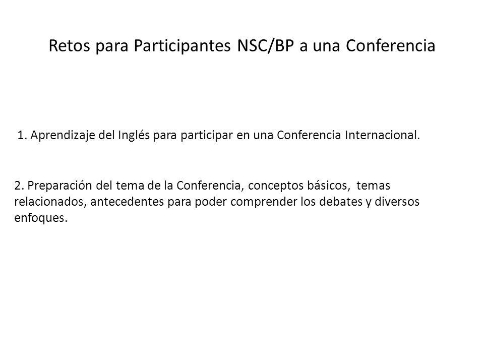 Retos para Participantes NSC/BP a una Conferencia 1.