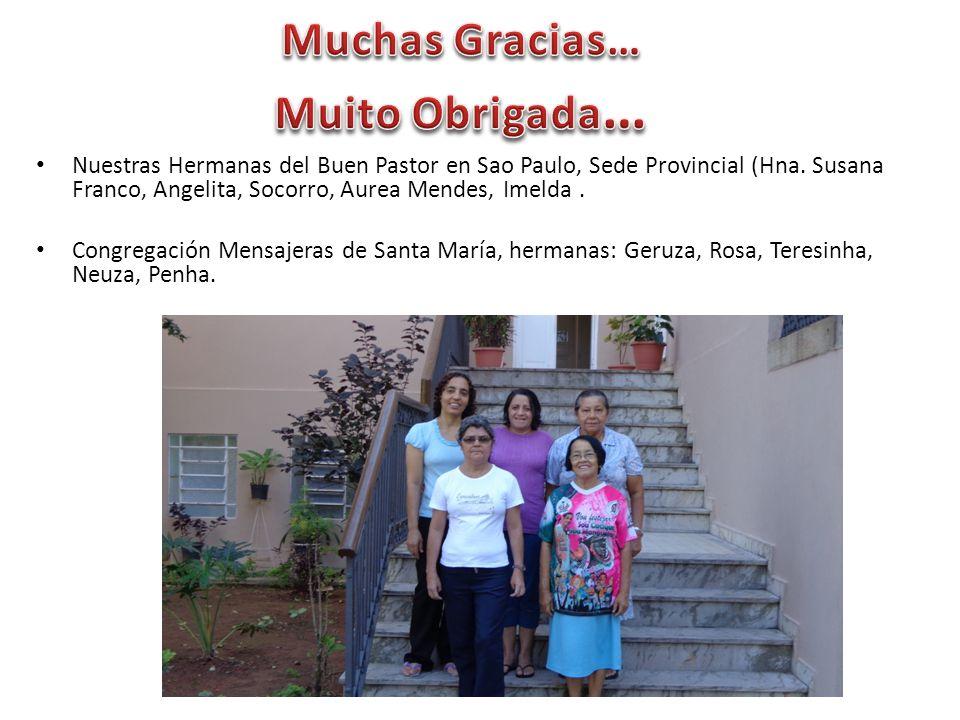 Nuestras Hermanas del Buen Pastor en Sao Paulo, Sede Provincial (Hna.